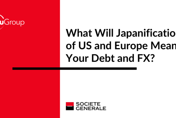 What Will Japanification of US and Europe Mean for Your Debt and FX?